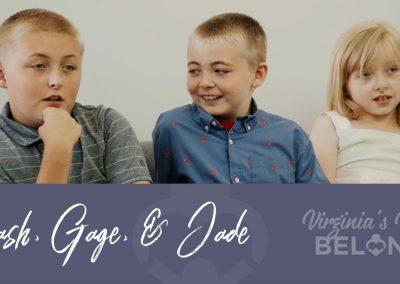 Cash, Gage, & Jade